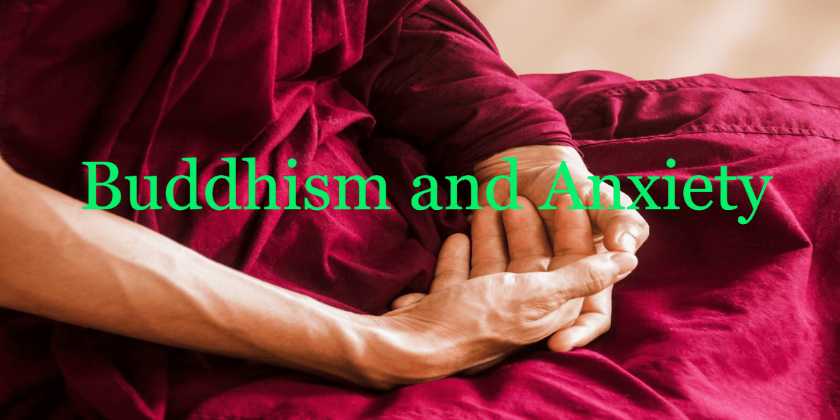 Buddhism and Anxiety