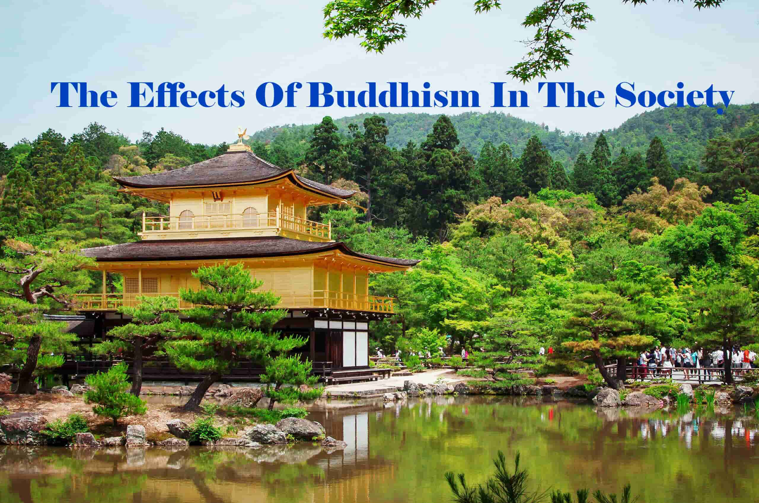 The Effects Of Buddhism In The Society