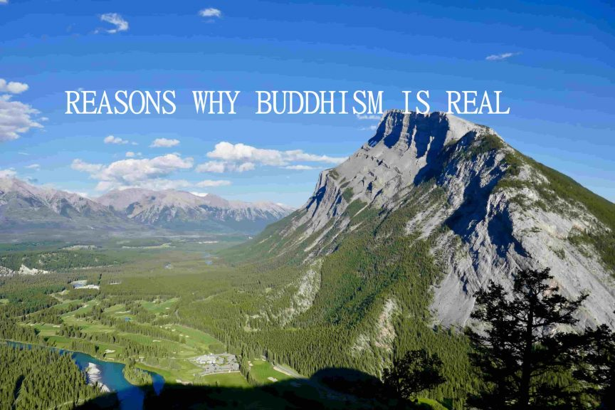 WHY BUDDHISM IS REAL