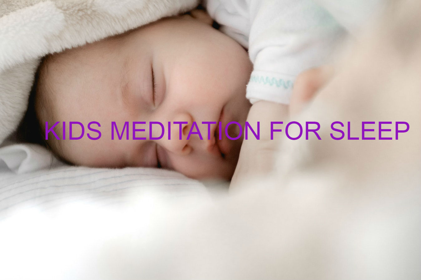KIDS MEDITATION FOR SLEEP: How Beneficial is it?