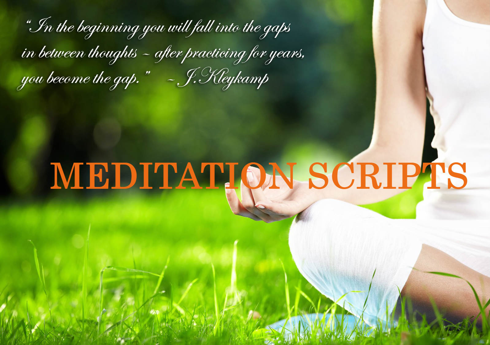 MEDITATION SCRIPTS (All You Need to Know and How to Write a Good Script)