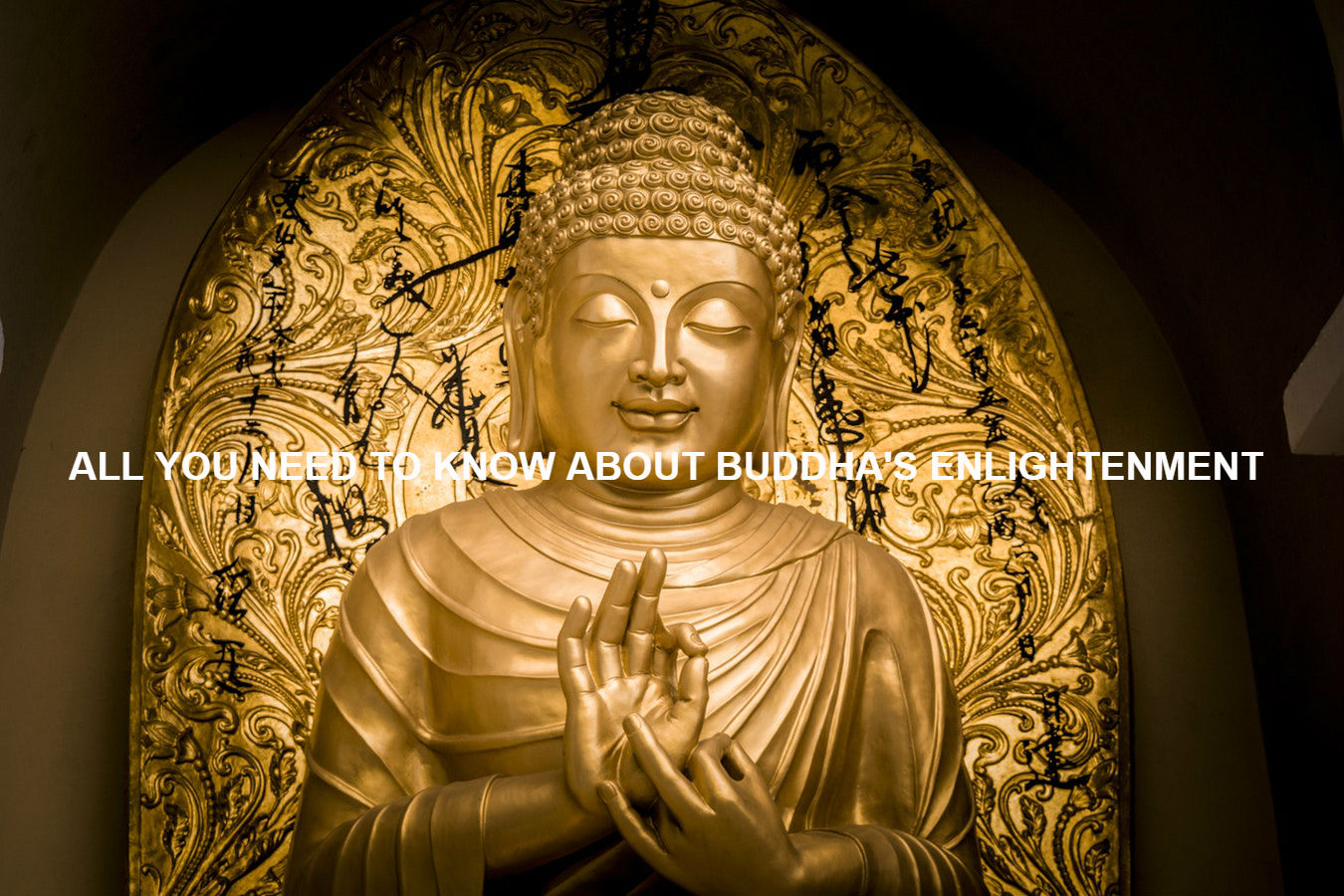 ALL YOU NEED TO KNOW ABOUT BUDDHA'S ENLIGHTENMENT