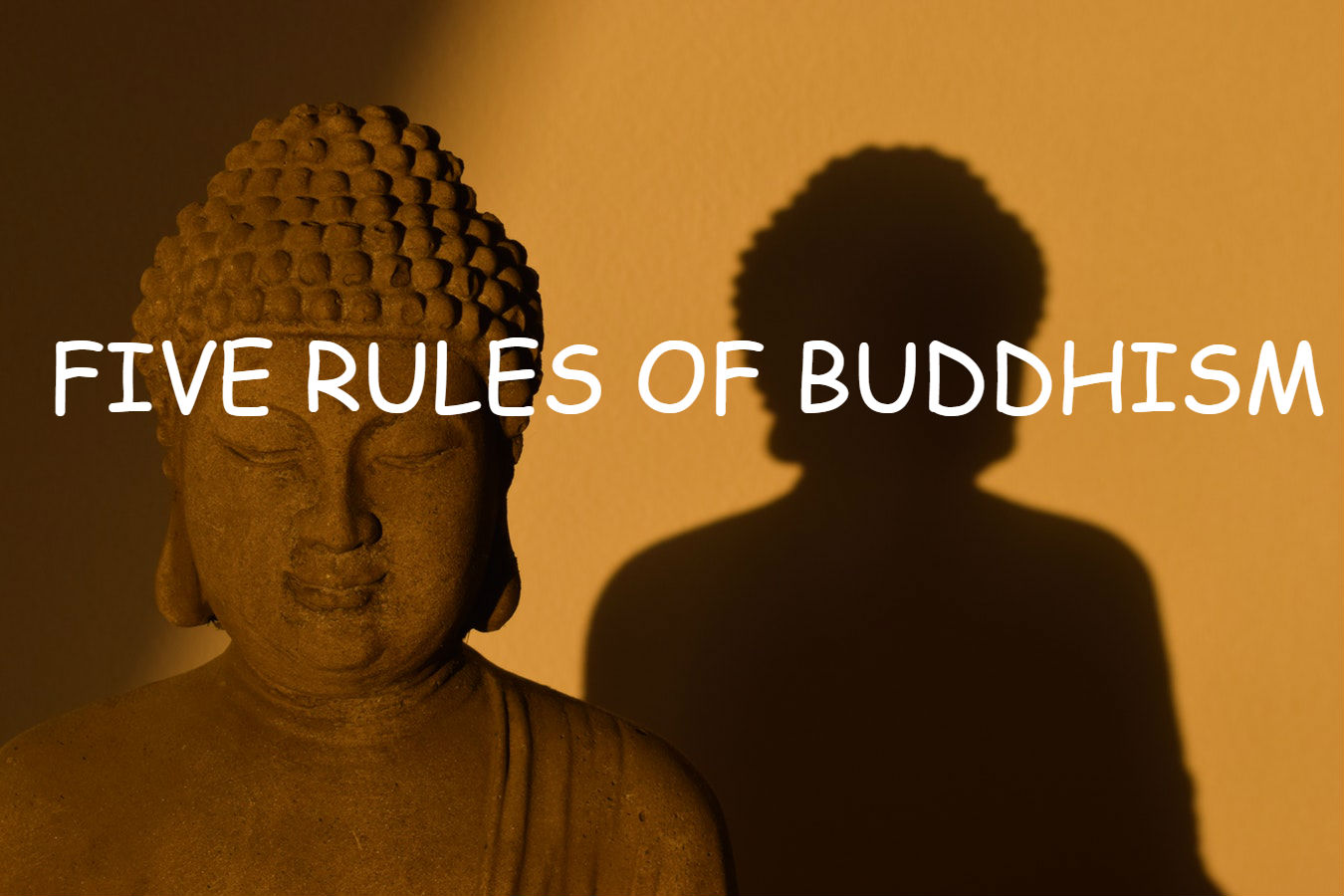 FIVE RULES OF BUDDHISM