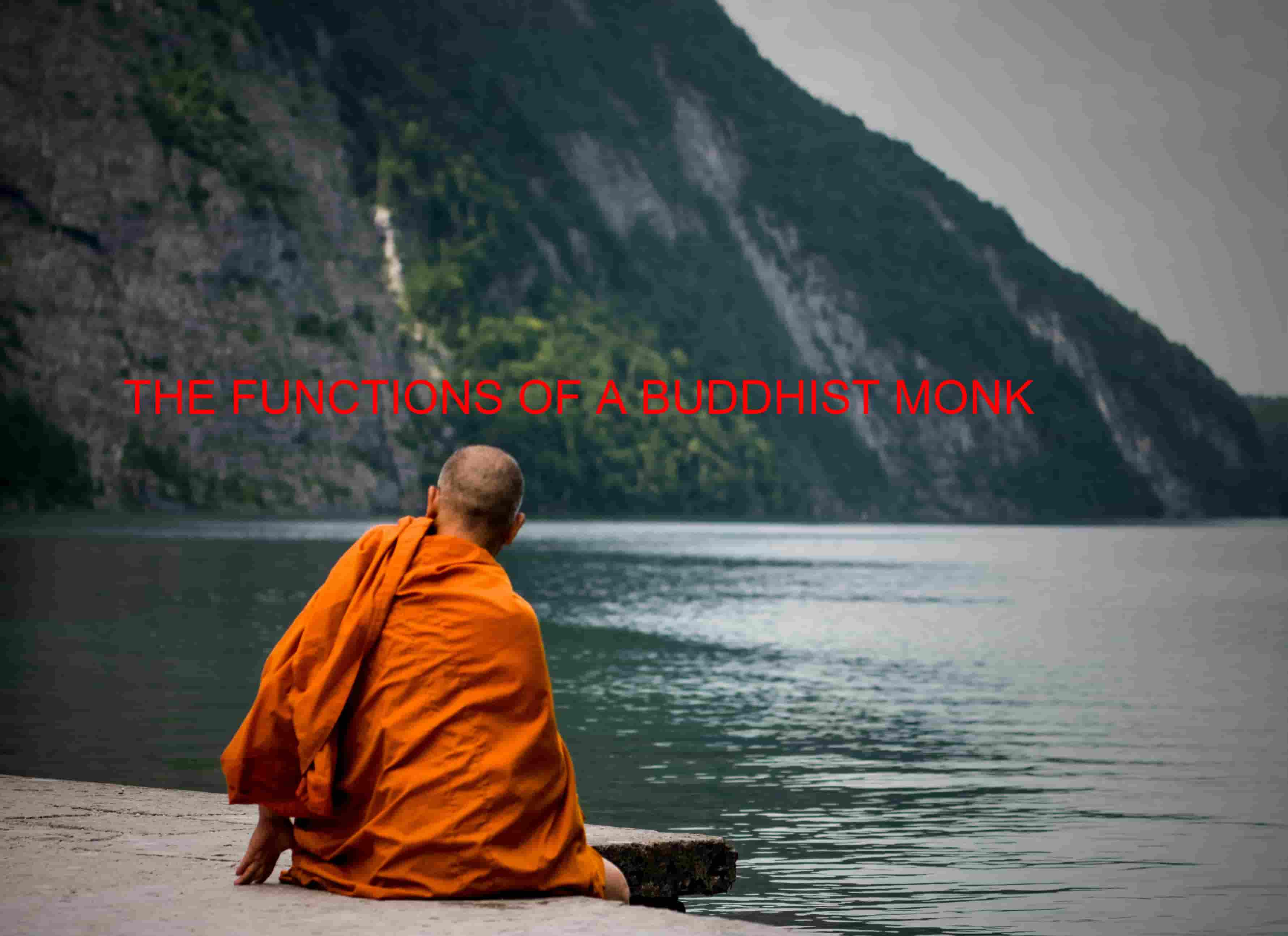 THE FUNCTIONS OF A BUDDHIST MONK