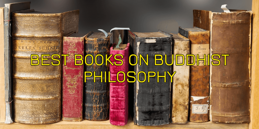 BEST BOOKS ON BUDDHIST PHILOSOPHY