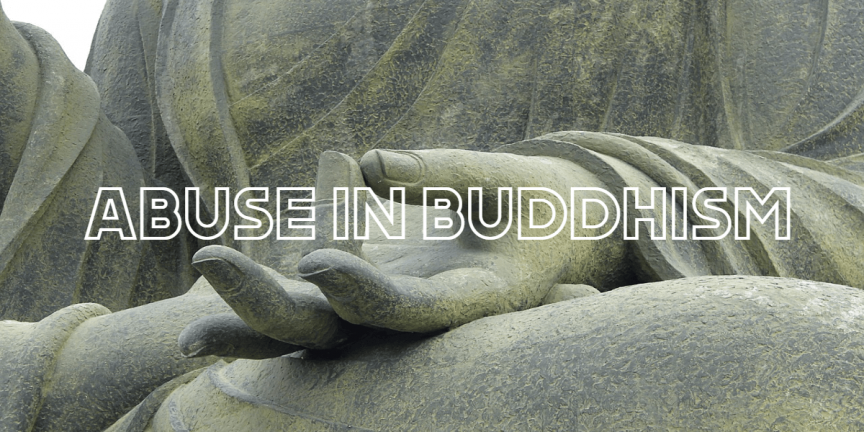 ABUSE IN BUDDHISM